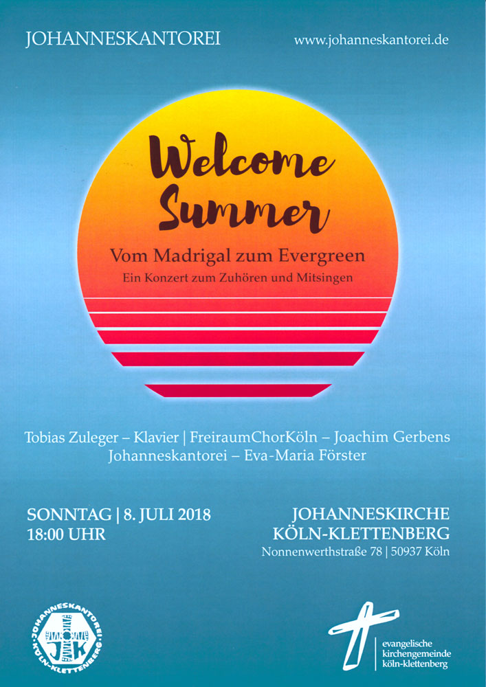 Plakat Welcome Summer Konzert vom 08.07.2018